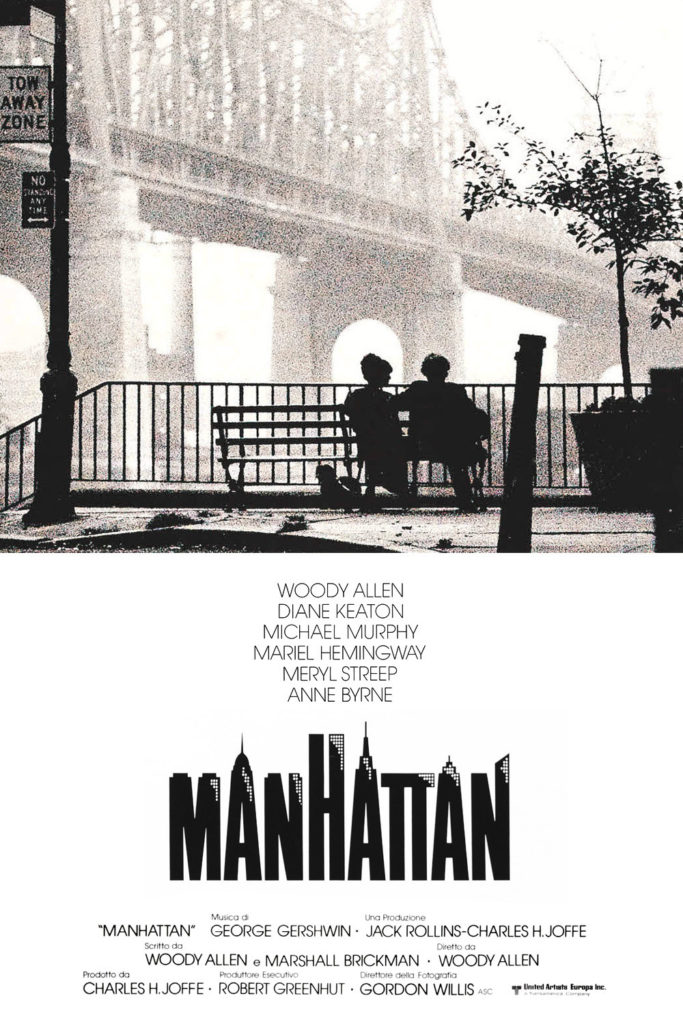 Manhattan is a 1979 Woody Allen's film starring Woody Allen, Mariel Hemingway, Diane Keaton, Michael Murphy, Meryl Streep and Anne Byrne.