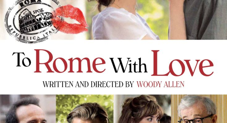 "Poster for Woody Allen's movie ""To Rome With Love""."