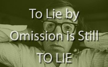 To Lie by Omission is Still to Lie